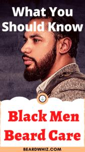 Best Black Men Beard Care
