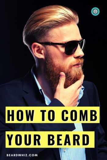how to comb your beard